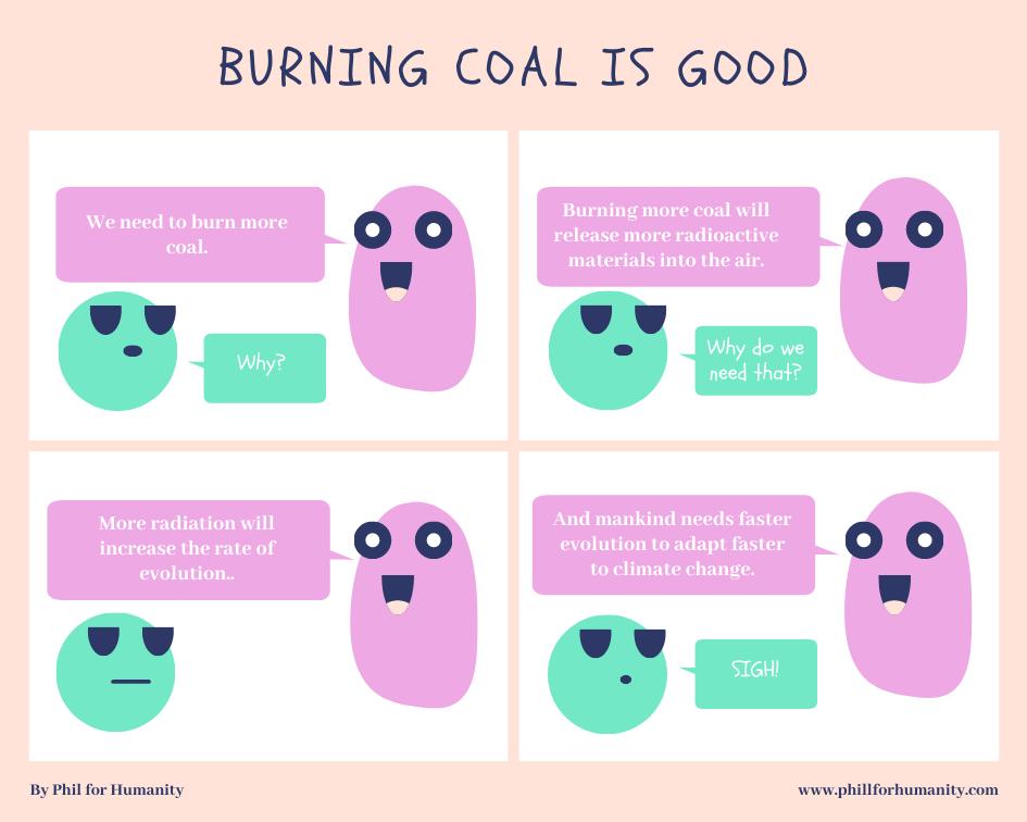 Burning Coal is Good